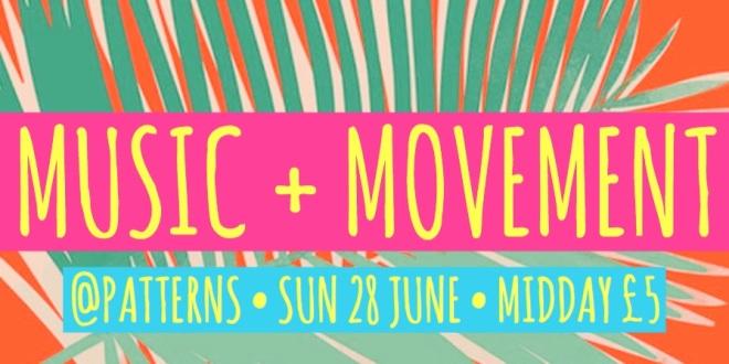 Music + Movement @ Patterns Brighton