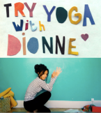 try yoga with dionne