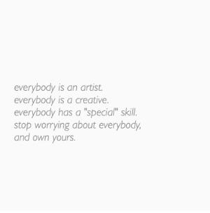 everyone is an artist